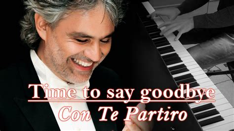 "Andrea Bocelli - ""Time to say goodbye / Con Te Partiro"
