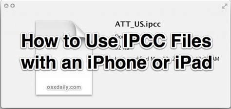 Use IPCC Files with iOS Devices by Enabling Carrier
