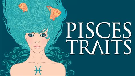 Pisces Personality Traits (Pisces Traits and