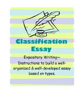 Classification Essay Instruction with Prewriting