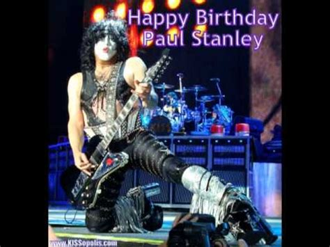 Happy Birthday Paul Stanley / Feliz Cumpleaños Paul - YouTube